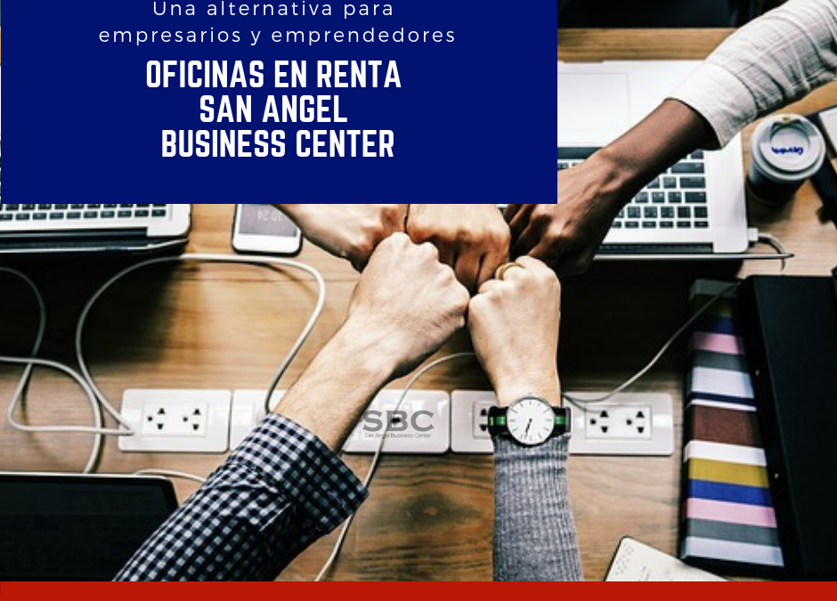 """Elige un centro de negocio o workspace para establecer tu oficina Oficinas virtuales sanAngel Business Center Mexico"""
